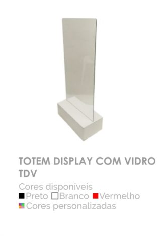 Totem Display com Vidro TDV